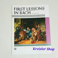 First Lessons in Bach for the Piano Buku piano JS Bach terbitan Alfred