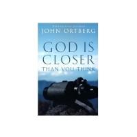 God Is Closer Than You Think - John Ortberg (ENGLISH)