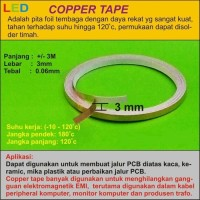 Copper Tape/Tembaga Tape 3 meter x 3 mm