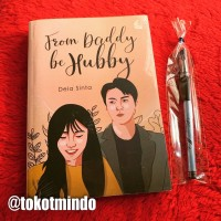 Novel FROM DADDY BE HUBBY (Dela Sinta)