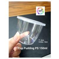 Cup Pudding PS 150ML Bahan PS Bening Food Grade Tutup Rapat