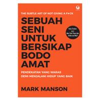 Buku Sebuah Seni Untuk Bersikap Bodo Amat Oleh Mark Manson
