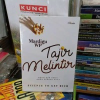 Buku Tajir Melintir penulis Mardigu W