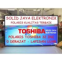 POLARIS TOSHIBA REGZA 32 INC 0 DERAJAT POLARIZER POLARISER LUAR TV LCD
