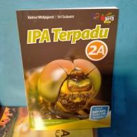 IPA Terpadu 2A kurikulum 2013 Revisi kelas 2 SMP Erlangga