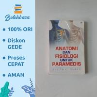 Anatomi dan Fisiologi untuk Paramedis - AMAS
