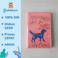 The Mountaintop School for Dogs by Ellen Cooney - AMAS
