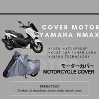 Cover Selimut Penutup Sarung Mantel Motor Yamaha NMax 100% Waterptoof - Non Waterproof