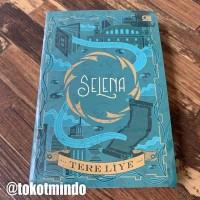 Novel SELENA (Tere Liye)