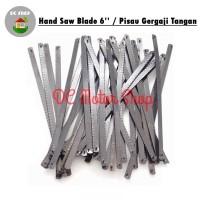 Mata Pisau Gergaji kecil/mini tangan besi/Handsaw / Hand Saw blade 6''