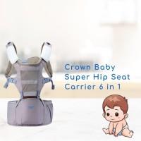 Gendongan Crown Baby Super Hip Seat Carrier 6 in 1