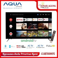 AQUA LED TV SMART ANDROID 9.0 LE 43AQT6600 FG FULL HD [43INCHI]