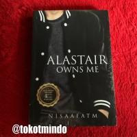 Novel ALASTAIR OWNS ME (Nisaaftm)