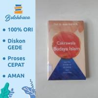 Cakrawala Budaya Islam oleh Prof. Dr. Abdul Hadi - DIVA Press