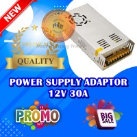 Power Supply Switching 12V 30A 360 Watt Cocok Untuk CCTV LED-MURAH