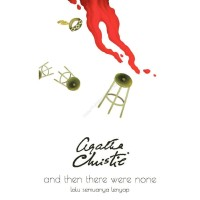 Lalu Semuanya Lenyap (And Then There Were None) - Agatha Christie