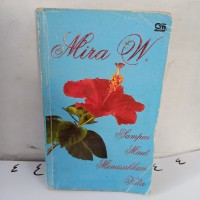 novel Mira w sampai maut memisahkan kita