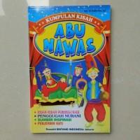 Buku cerita anak, Kumpulan Kisah ABU NAWAS - Dongeng Abu Nawas