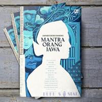 Mantra Orang Jawa - Sapardi Djoko Damono
