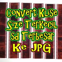 Convert Scan Roll Film Klise Analog Negatif Foto ke JPG JPEG Digital