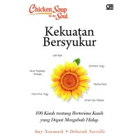 Chicken Soup for the Soul: Kekuatan Bersyukur - Amy Newmark