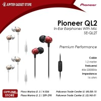 Headset Pioneer QL2 SE-QL2T Earphone Extra Bass - ORI