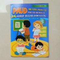Buku Anak TK PAUD - Metode Praktis Pintar Menulis Huruf Besar Kecil