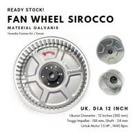 Fan wheel sirocco diameter 12 inch, tinggi 158 mm, shaft 24 mm