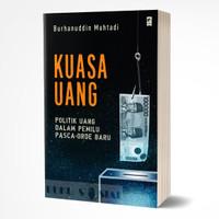 Kuasa Uang - Burhanuddin Muhtadi