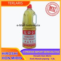 Hiroshi Hon Mirin 1,8L | Mirin | Arak Masak