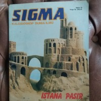 Sigma Kaleidoskop Dunia Ilmu no. 33 Istana Pasir
