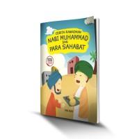 Cerita Ramadhan Nabi Muhammad Dan Para Sahabat