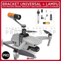 ✅ BRACKET LAMPU UNIVERSAL DRONE DJI Mavic Mini Air 2 FIMI X8 A3 MJX