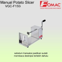 Pemotong kentang spiral manual / Twisted potato cutter Fomac VGC F150i
