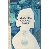 Mantra Orang Jawa - Sapardi Djoko Damono - Gramedia