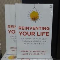 Buku Reinventing Your Life Jeffrey E. Young Ph.D. Janet S. Klosko,