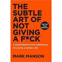 The Subtle Art of Not Giving A F*ck by Mark Manson [E-Book]