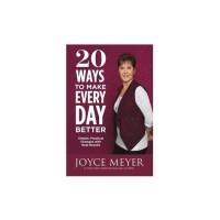 20 Ways To Make Every Day Better - Joyce Meyer (ENG)