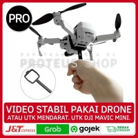 ✅ DRONE HOLDER BRACKET STABILIZER GIMBAL CAMERA DJI Mavic Mini CAM