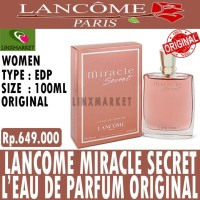ORIGINAL PARFUM LANCOME MIRACLE SECRET EDP 100ML (BOX NO SEGEL BPOM)