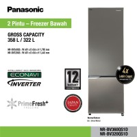 Kulkas Panasonic 2 Pintu Bottom Freezer NR-BV360QS Inverter 360 358 L