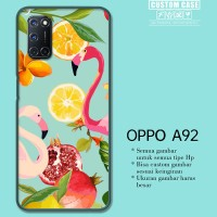 Casing Custom OPPO A92 Flamingo With Leaves And Fruits Q0258