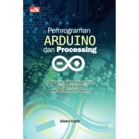 Pemrograman Arduino dan Processing Interaksi Elektronika dan Komputer