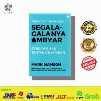 Buku Segala galanya Ambyar by Mark Manson (everything is fucked)