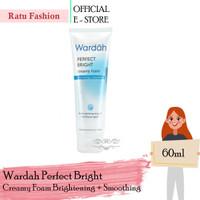 Wardah Perfect Bright Series Creamy Foam Brightening + Smoothing 60ml