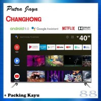 Changhong 40 inch Google Certified Android Smart TV L40H7