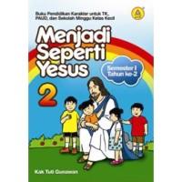 Buku Pendidikan Karakter Menjadi Seperti Yesus 2