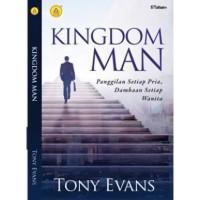 Kingdom Man, Panggilan Setiap Pria, Dambaan Setiap Wanita