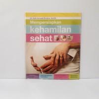 Buku Parenting - Mempersiapkan Kehamilan Sehat