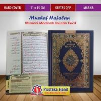 Mushaf Hafalan Utsmani Madinah Maana Ukuran Kecil A6